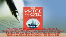 PDF  The Price Of Oil A Comprehensive Guide To Understanding Oil Oil prices Crude oil prices Free Books