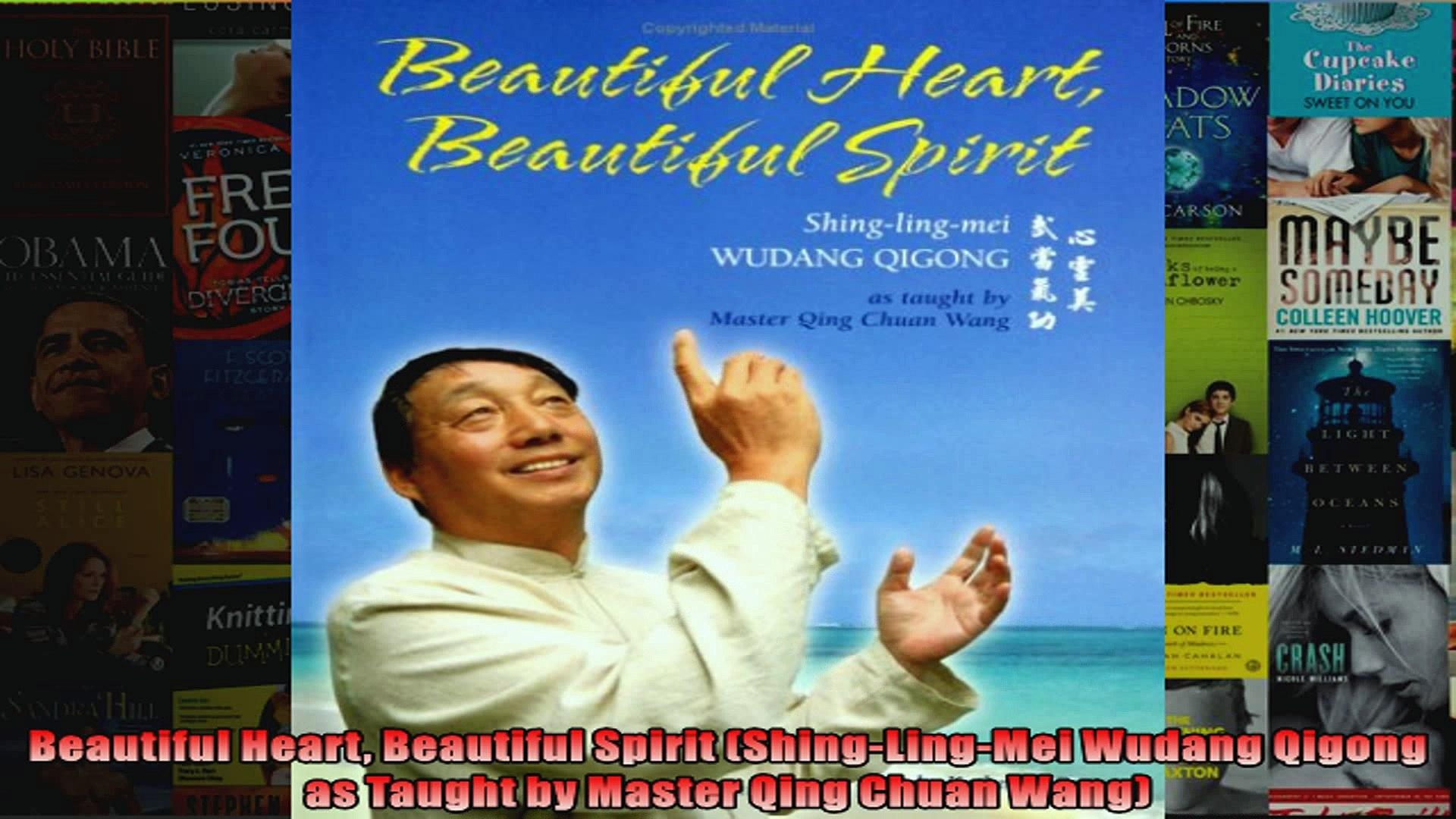 Download  Beautiful Heart Beautiful Spirit ShingLingMei Wudang Qigong as Taught by Master Qing Full