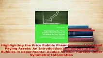 PDF  Highlighting the Price Bubble Phenomenon of Dividend Paying Assets An Introduction and Free Books