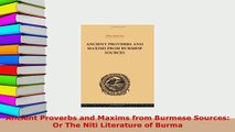 PDF  Ancient Proverbs and Maxims from Burmese Sources Or The Niti Literature of Burma Read Online