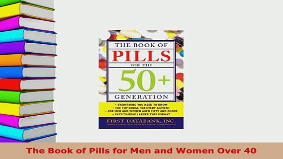 Read  The Book of Pills for Men and Women Over 40 Ebook Online