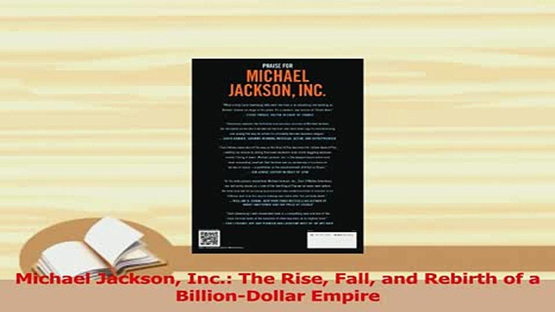 Inc.: The Rise Fall and Rebirth of a Billion-Dollar Empire Michael Jackson