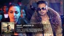 Raat Jashan Di Full Song (Audio) _ ZORAWAR _ Yo Yo Honey Singh, Jasmine Sandlas, Baani J _ T-Series