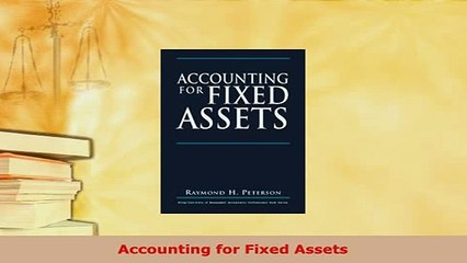 PDF  Accounting for Fixed Assets Free Books