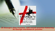 PDF  St Georges Day Puzzles 100 mixed puzzles featuring St George wordsearch puzzles PDF Book Free