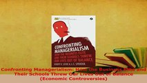 Download  Confronting Managerialism How the Business Elite and Their Schools Threw Our Lives Out of Read Online