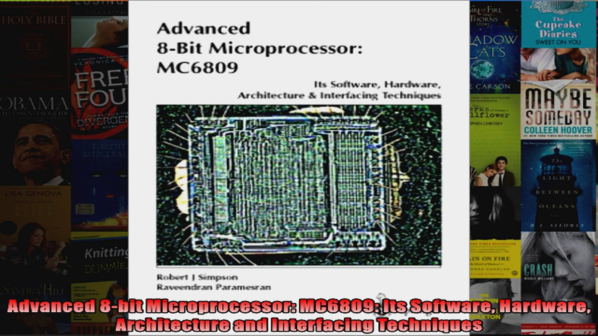 Download Pdf Advanced 8bit Microprocessor Mc6809 Its Software Hardware Architecture And Interfacing Full Free Video Dailymotion