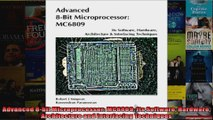 DOWNLOAD PDF  Advanced 8bit Microprocessor MC6809 Its Software Hardware Architecture and Interfacing FULL FREE