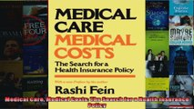Medical Care Medical Costs The Search for a Health Insurance Policy