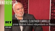 Entrevista con Manuel Clouthier Carrillo, primer diputado federal independiente en México