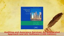 Read  Auditing and Assurance Services An Intergrated Approach and ACL Software 12th Edition Ebook Free