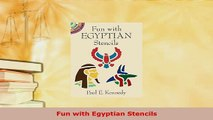 Download  Fun with Egyptian Stencils Free Books