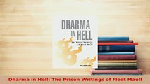 PDF  Dharma in Hell The Prison Writings of Fleet Maull  Read Online