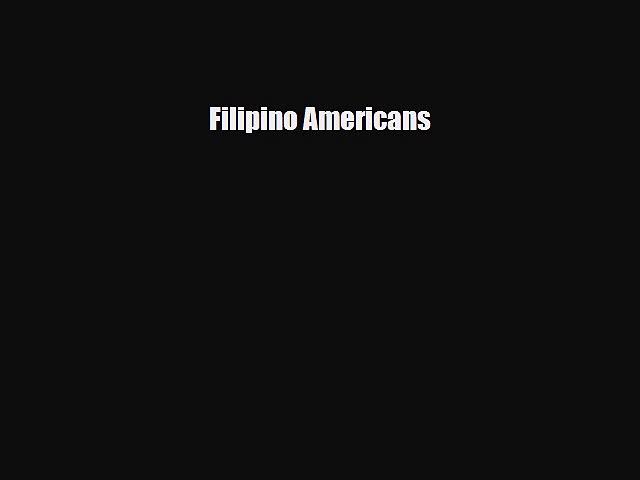 Read Filipino Americans Ebook Free