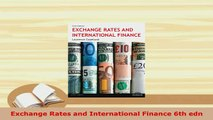Download  Exchange Rates and International Finance 6th edn Free Books