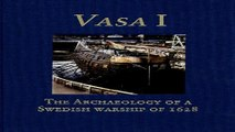 Read Vasa I  The Archaeology of a Swedish Royal Ship of 1628  Statens Maritima Museer  National