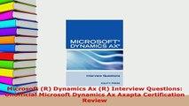 PDF  Microsoft R Dynamics Ax R Interview Questions Unofficial Microsoft Dynamics Ax Axapta Read Online