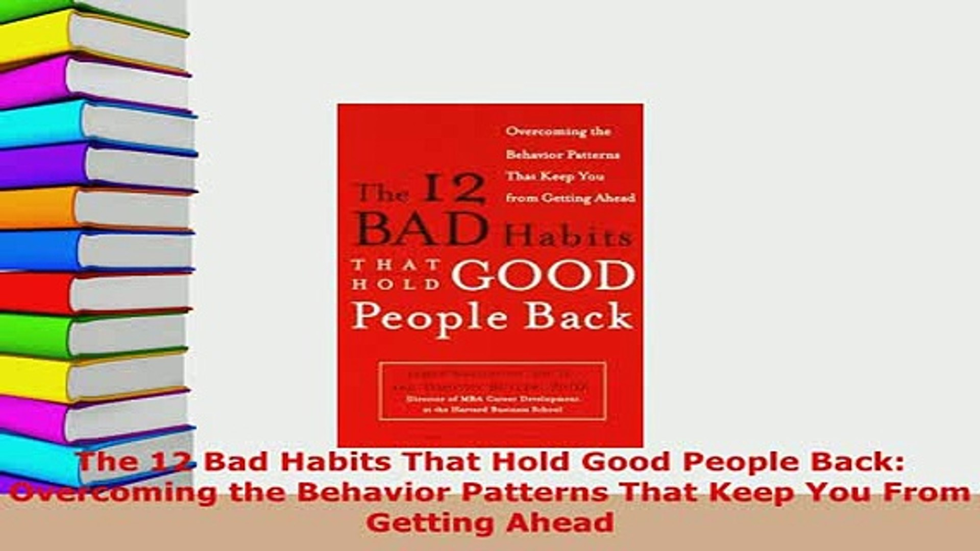 The 12 Bad Habits That Hold Good People Back PDF Free Download
