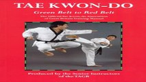 Download Tae Kwon Do  Green Belt to Red Belt