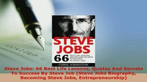 PDF  Steve Jobs 66 Best Life Lessons Quotes And Secrets To Success By Steve Job Steve Jobs  EBook