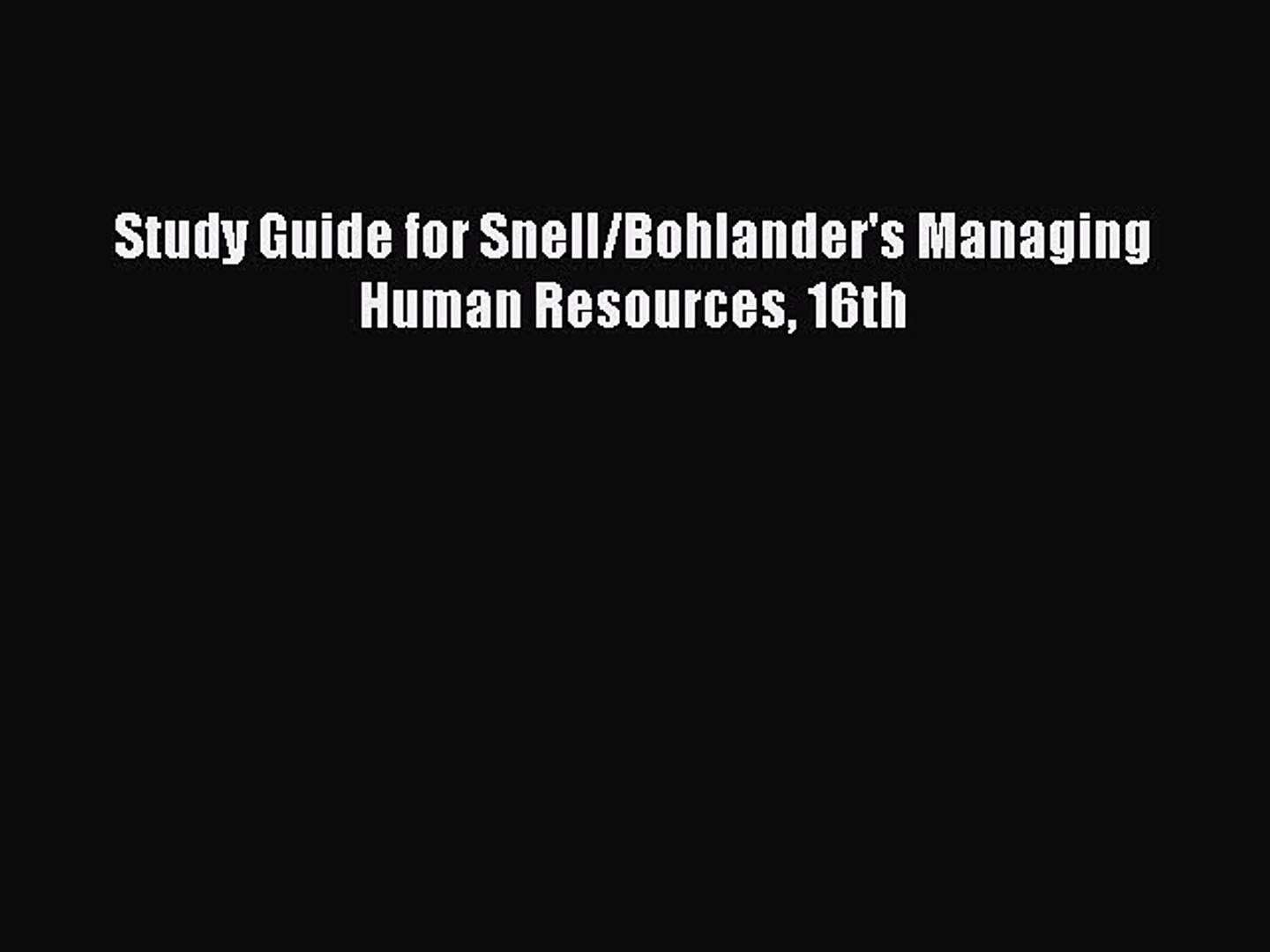 Read Study Guide for Snell/Bohlander's Managing Human Resources 16th PDF Free