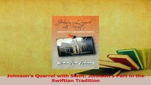 Download  Johnsons Quarrel with Swift Johnsons Part in the Swiftian Tradition Ebook Free