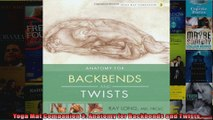 Read  Yoga Mat Companion 3 Anatomy for Backbends and Twists  Full EBook