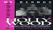 Read Mr  Bernds Goes to Hollywood  My Early Life and Career in Sound Recording at Columbia with