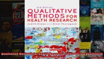 Qualitative Methods for Health Research Introducing Qualitative Methods series