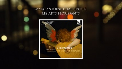 """Charpentier: Les Arts Florissants"" (Album Reissue)"