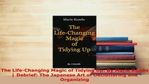 Download  The LifeChanging Magic of Tidying Up By Marie Kondo  Debrief The Japanese Art of  EBook