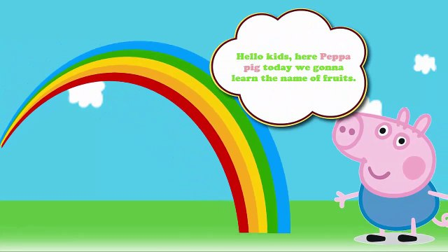LEARN FRUITS WITH PEPPA PIG