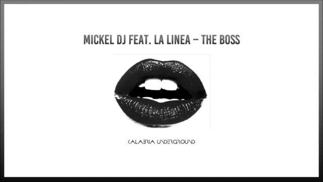 Mickel DJ Ft. La Linea - The Boss - NEW TOP DANCE HIT 2016 / 2017