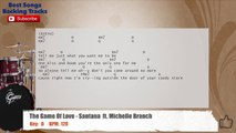 The Game Of Love - Santana  ft. Michelle Branch Drums Backing Track with chords and lyrics