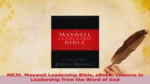 PDF  NKJV Maxwell Leadership Bible eBook Lessons in Leadership from the Word of God Free Books