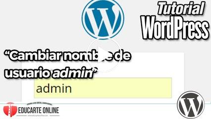 Cambiar usuario admin en Wordpress