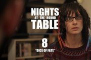 "Nights at the Round Table ep8 : A Tabletop Gaming, Dungeons and Dragons (ish) RomCom - ""THE DICE OF FATE"""