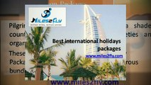 international holidays packages in budget || Best Prices of international holidays || international holidays || international holidays packages at Affordable Prices || Miles2Fly