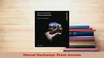 PDF  Marcel Duchamp Étant donnés Free Books