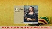 PDF  MARCEL DUCHAMP  LA PEINTURE MÊME 19101923  EBook