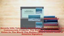 Download  Beverly Hills Television Advertising Firm 100 Billion In Commercials Projects The PDF Book Free