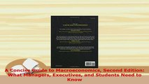 PDF  A Concise Guide to Macroeconomics Second Edition What Managers Executives and Students Download Full Ebook