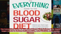 Read  The Everything Guide To The Blood Sugar Diet Balance Your Blood Sugar Levels to Reduce  Full EBook