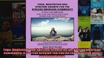 Read  Yoga Meditation and Spiritual Growth for the African American Community If You Can  Full EBook