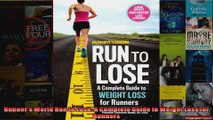 Read  Runners World Run to Lose A Complete Guide to Weight Loss for Runners  Full EBook