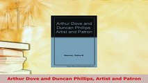 Download  Arthur Dove and Duncan Phillips Artist and Patron  Read Online
