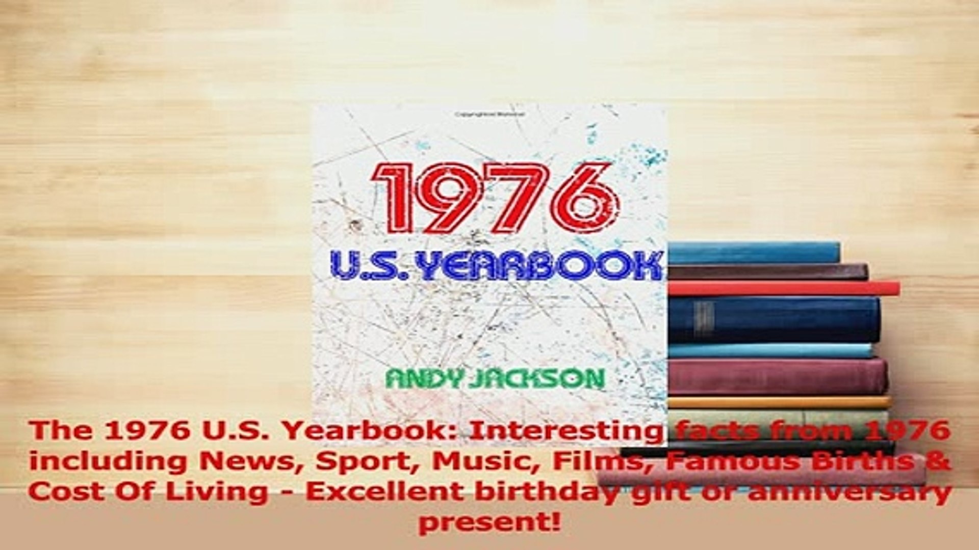 PDF  The 1976 US Yearbook Interesting facts from 1976 including News Sport Music Films Read Full Ebook