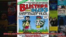 Read  Blisters and Bliss A Trekkers Guide to the West Coast Trail Seventh Edition  Full EBook
