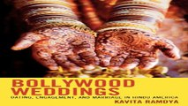 Download Bollywood Weddings  Dating  Engagement  and Marriage in Hindu America