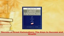 PDF  Secrets of Great Rainmakers The Keys to Success and Wealth Download Full Ebook